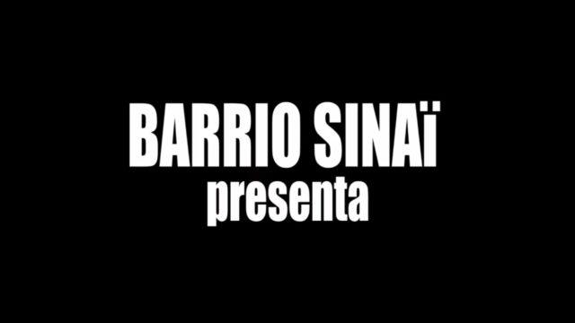 Barrio Sinaï presenta